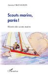 Scouts marins, parés !