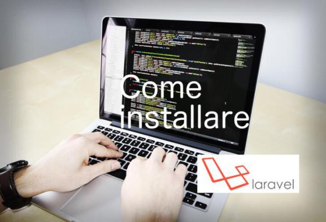 Come installare Laravel ovunque (o quasi) (Guide)