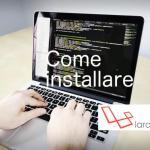 Come installare Laravel ovunque (o quasi)
