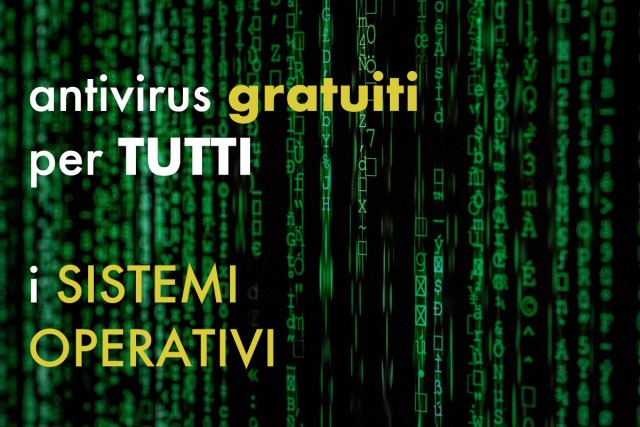 Antivirus gratis per PC e telefono, ecco quali scaricare (Guide, Assistenza Tecnica, Guide smartphone e Telefonia, Mondo Apple, Nuove tecnologie)