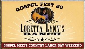 Hurricane Mills, TN ( Loretta Lynn's Gospel Fest) @ Loretta Lynn's Ranch | Hurricane Mills | Tennessee | United States