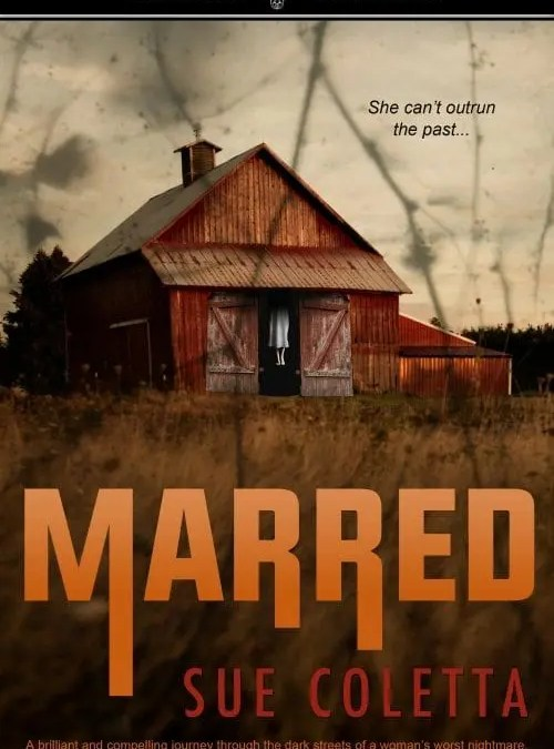 Book Release: Marred by Sue Coletta