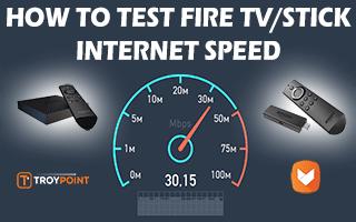 Test Internet Speed On Fire TV Or Firestick