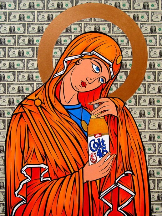 Madonna of the 40oz., 2010