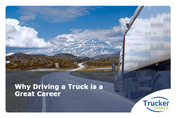 why-driving-a-truck-great-career