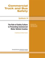 The Role of Safety Culture in Preventing Commercial Motor Vehicle Crashes
