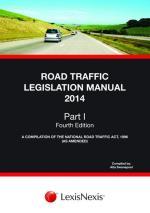 The Road Traffic Legislation Manual Part I
