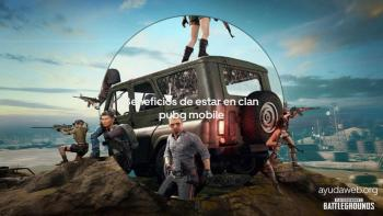 beneficos clan pubg mobile