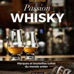 Passion whisky par Ian Buxton