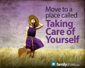 Moving to a place called, taking better care of yourself