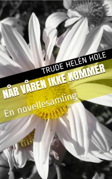 Når våren ikke kommer - novellesamling