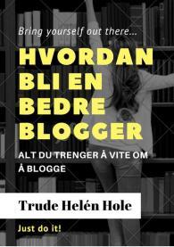 Hvordan_bli_en_bedre_blogger_3_-kopi_grande
