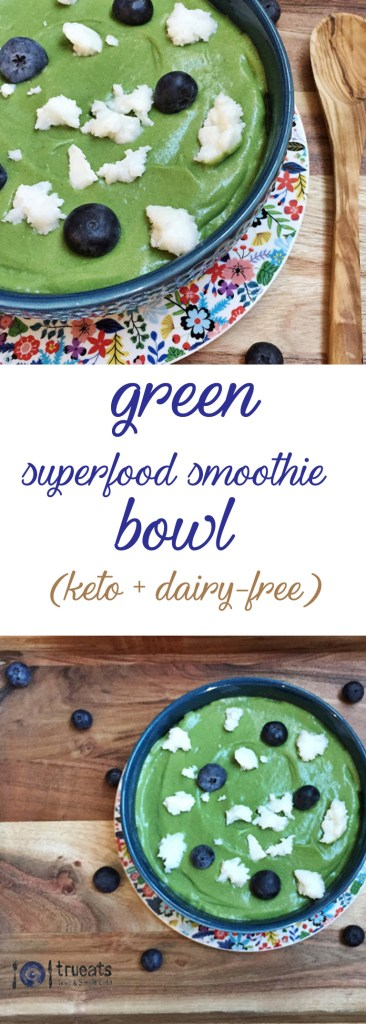 green-superfood-smoothie-bowl-keto-dairy-free-pin | www.trueats.net