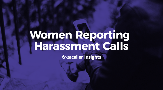 Truecaller Insights Reveals: Women Report More Unwanted Calls Than Men
