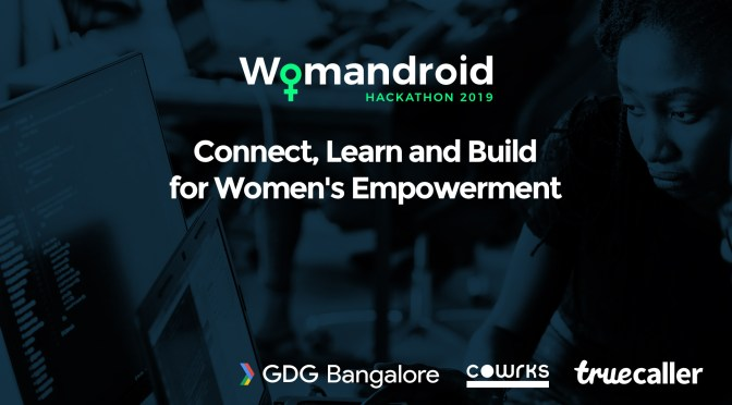 Womandroid Hackathon: Women Coding for Women