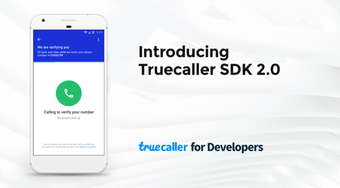 What's new in Truecaller SDK 2.0 for Android developers in India?