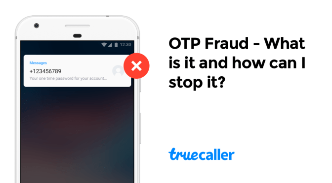 OTP Fraud – What is it and how can I stop it?