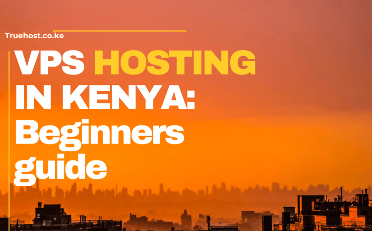 vps-hosting-in-kenya