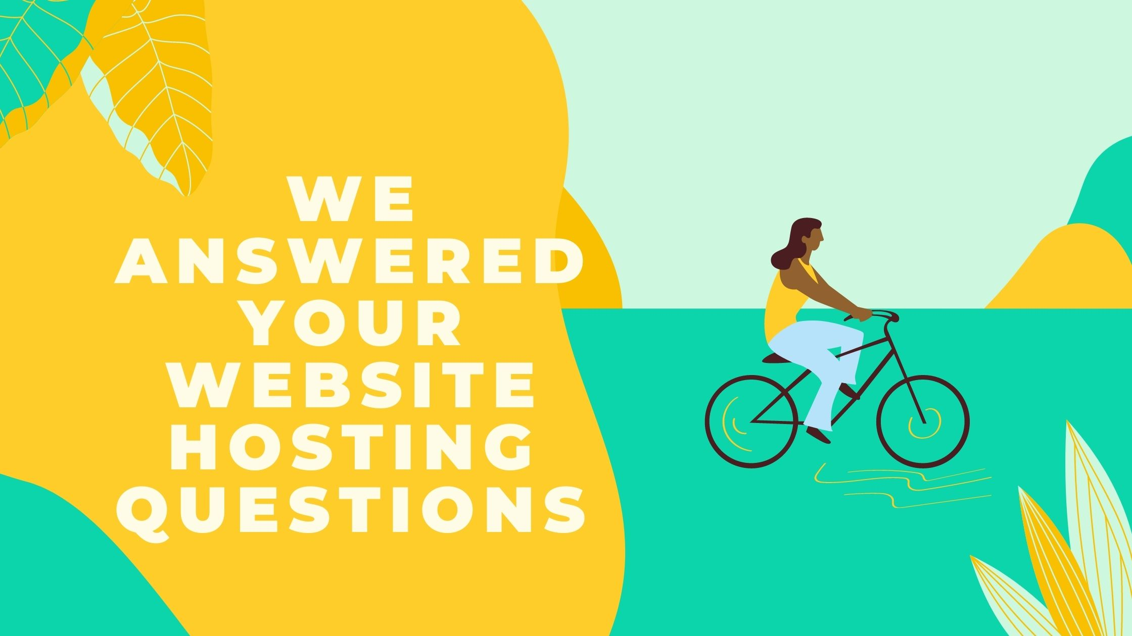 Ask Us Anything: 9 Answers to Your Questions About Website Hosting in Kenya.