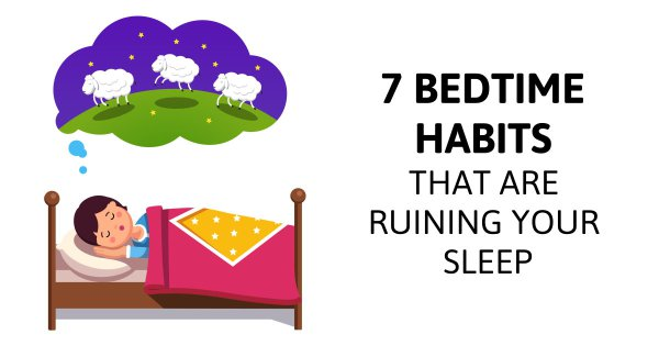 7 Bedtime Habits That Are Ruining Your Sleep