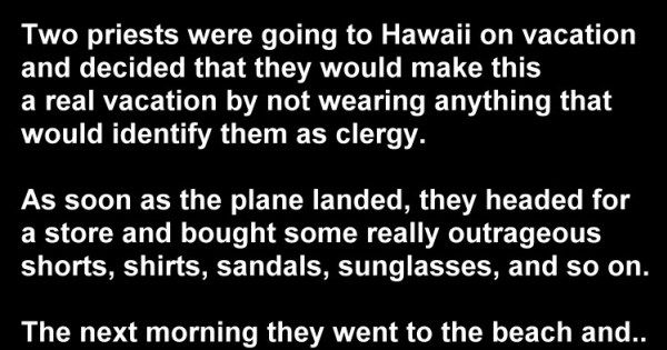 Hilarious Joke: Two Priests Go to Hawaii On Vacation