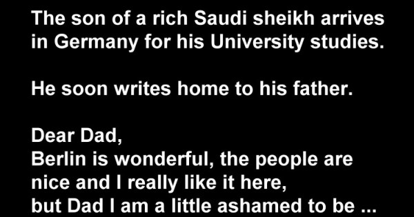 Short Joke: The Son Of A Rich Saudi Sheikh
