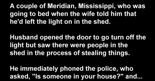 Smart Joke: A Couple, The Policemen And Burglars