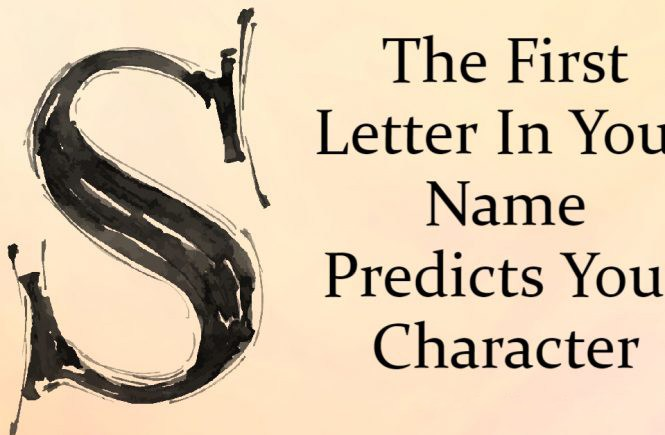 What Does The First Letter Of Your Name Reveals About You? – Uplifting Stream