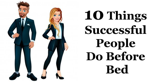 10 Bedtime Habits of the Most Successful People