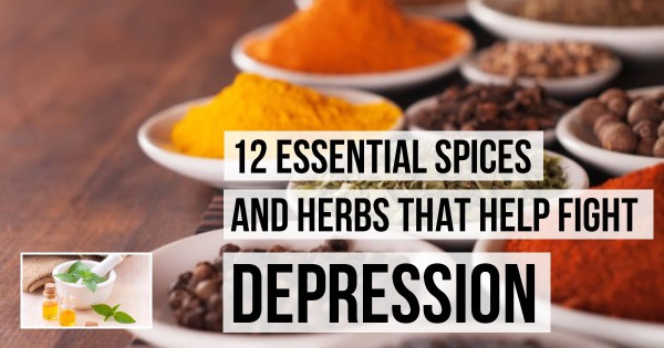 12 Spices and Herbs That Help Fight Depression