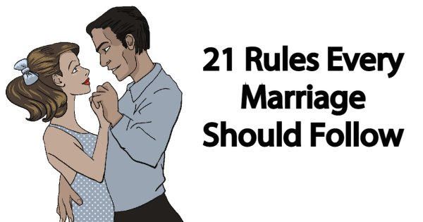21 Rules Every Marriage Should Follow