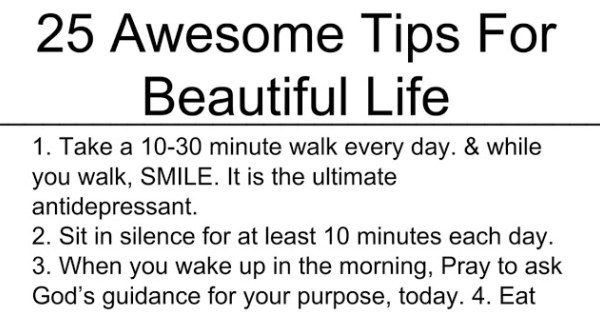 25 Awesome Tips For Beautiful Life