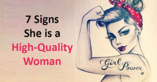 7 Signs She Is A High-quality Woman