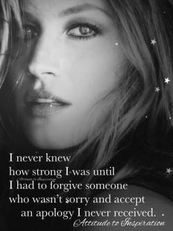 I never knew how strong I was …