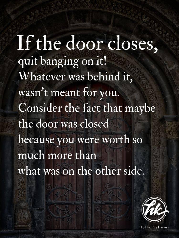 Maybe It's Not Your Door