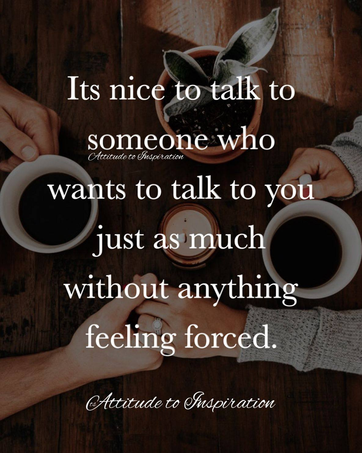 <3 It's nice to talk to someone who wants to talk to you just as much …
