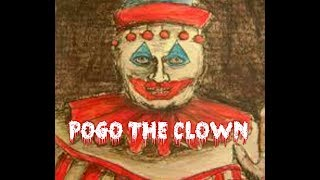 Pogo the Clown: The True Inspiration of Pennywise