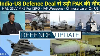 Defence Updates #869 – IAF Weapons, HAL GSLV MK2 For ISRO, Chinese Laser On US Aircraft