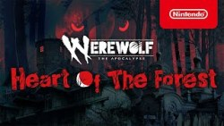 Werewolf: The Apocalypse – Heart of the Forest – Launch Trailer – Nintendo Switch