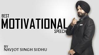 Best Motivational Speech | Navjot Singh Sidhu | True Inspiration