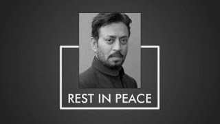 RIP Irfan Khan | A tribute to the Superstar Irfan | A true inspiration