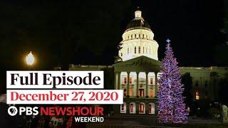 PBS NewsHour Weekend Full Episode December 27, 2020