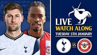 Tottenham Vs Brentford   Carabao Cup Semi-Final [LIVE WATCHALONG]