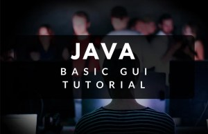 Basic JAVA GUI Tutorial