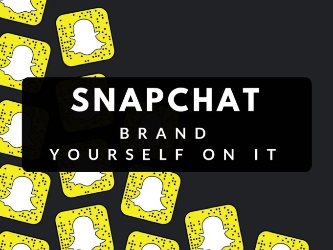 brand yourself on snapchat