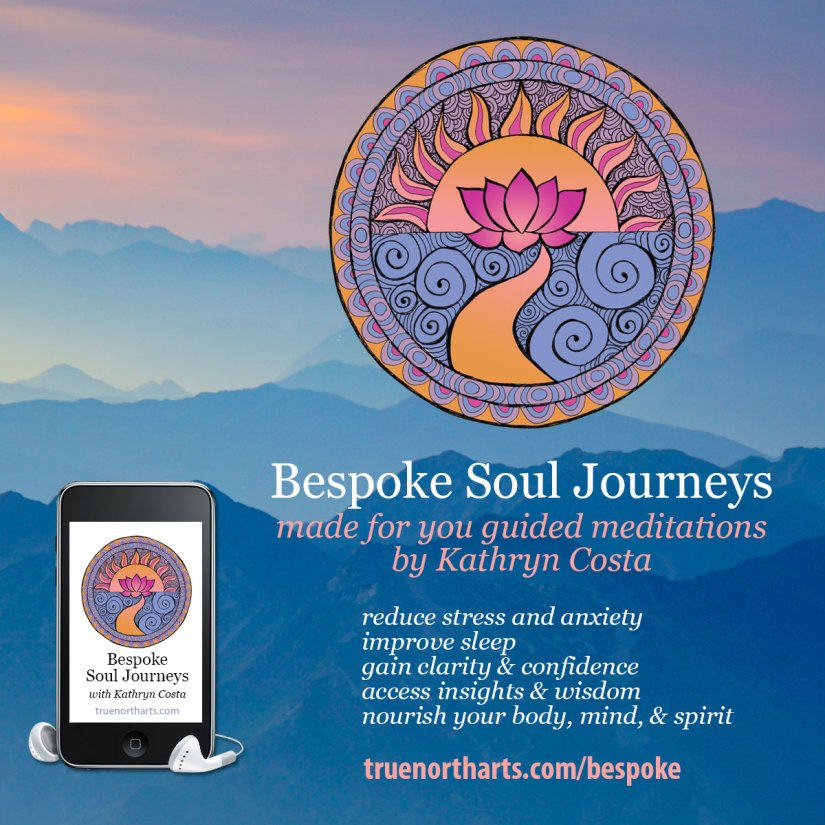 Bespoke Soul Journeys are custom made for you guided meditations by Kathryn Costa.