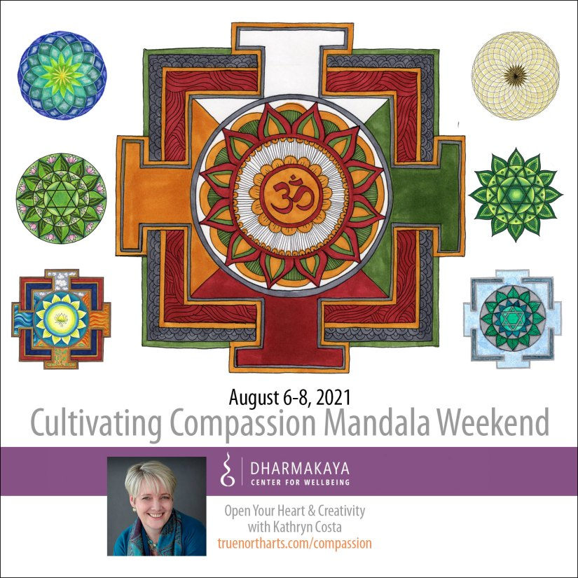 Cultivating Compassion Mandala Weekend - Open Your Heart & Creativity with Kathryn Costa