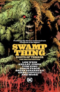 Swamp Thing- Roots of Terror - Deluxe Edition HC
