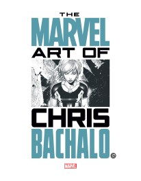 Marvel Monograph - Chris Bachalo