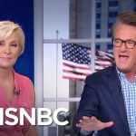 Joe Scarborough Says He Would Rather Be In Trump's Position Than Clinton's